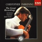 Christopher Parkening: The Great Recordings Songs