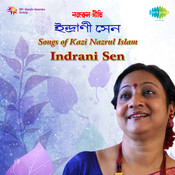 Tabo Gaaner Bhashay Sure - Kazi Nazrul Songs By Indrani Sen  Songs
