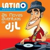 Latino Apresenta: As Novas Aventuras Do DJ L Songs