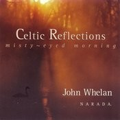Celtic Reflections (Misty-Eyed Morning) Songs