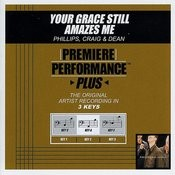 Your Grace Still Amazes Me (Performance Tracks) - EP Songs