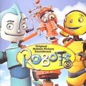 Robots: Original Motion Picture Soundtrack Songs