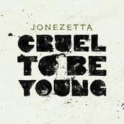 Cruel To Be Young Songs