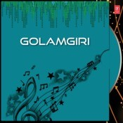 Golamgiri Songs