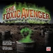 The Toxic Avenger Musical Songs