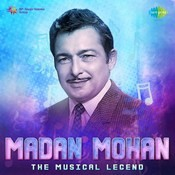 Madan Mohan - The Musical Legend Songs