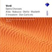 Verdi : Opera Choruses (-  Apex) Songs