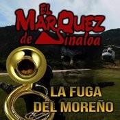 La Fuga Del Moreño Songs