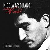Ciao Nicola! - I Più Grandi Successi... (Remastered) Songs