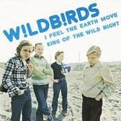 King Of Wild Night/I Feel The Earth Move (Remastered) Songs