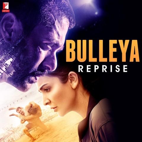 Bulleya Reprise (From Sultan) Songs Download: Bulleya Reprise (From