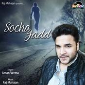 Socha Jadd Songs