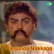 Nanjunda Nakkaga Songs