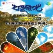 Ritu Ranga - Seasonal Songs Of Tagore Vol 2 Songs