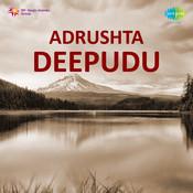 Adrishtadeepudu Songs