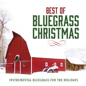 Best Of Bluegrass Christmas Songs