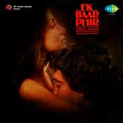 Ek Baar Phir Songs