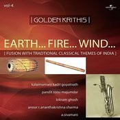 Golden Krithis Vol. 4 - Earth... Fire... Wind... Fusion With Traditional Classical Themes Of India Songs
