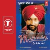 Mukhda Dekh Ke Songs