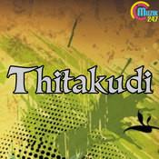 Thitakudi Songs