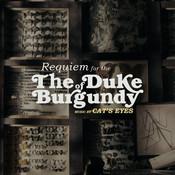 Requiem For The Duke Of Burgundy Songs