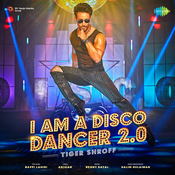 I Am A Disco Dancer 2.0 Songs