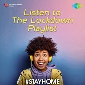 Listen to the Lock Down Playlist Songs