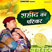 Saheed Ka Parivar Song