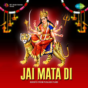 Jai Mata Dee Songs
