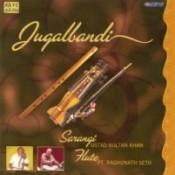 Jugalbandi - Ustad Sultan Khan And Pandit Raghunath Seth Songs