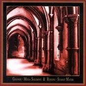 Charles Gounod: Missa Solemnis & Gioacchino Rossini: Stabat Mater Songs
