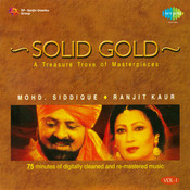 Solid Gold - Mohammad Siddique And Ranjit Kaur Vol 1 Songs
