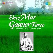 Eka Mor Gaaner Taree Songs Of Atulprasad Songs