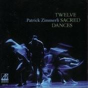 Twelve Sacred Dances Songs