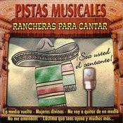Pistas Musicales: Rancheras Para Cantar Songs