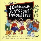 30 Children's Playgroup Favourites Songs