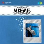 Mehmil Songs