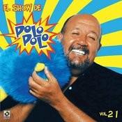 El Show De Polo Polo, Vol.XXI Songs