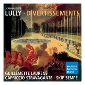 Lully: Divertissements Songs