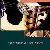 The Popular Guide To Greek Music: Greek Musical Instruments Songs