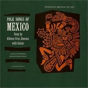 Folk Songs Of Mexico Songs