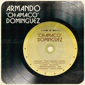 Chamaco Domnguez Songs
