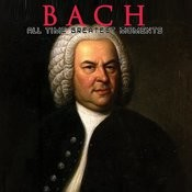 Bach: All Time Greatest Moments Songs