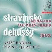 Stravinsky / Debussy: Le sacre du printemps / Jeux Songs