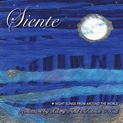 Siente: Night Songs From Around The World Songs