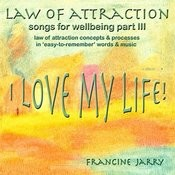 Law Of Attraction: Songs For Wellbeing, Part 3 Songs