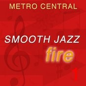 Smooth Jazz Fire 1 Songs
