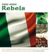 Pure Irish Rebels Songs