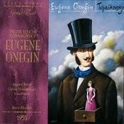 Tchaikovsky: Eugene Onegin Songs