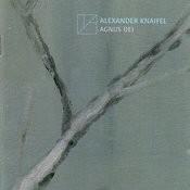 Alexander Knaifel: Agnus Dei Songs